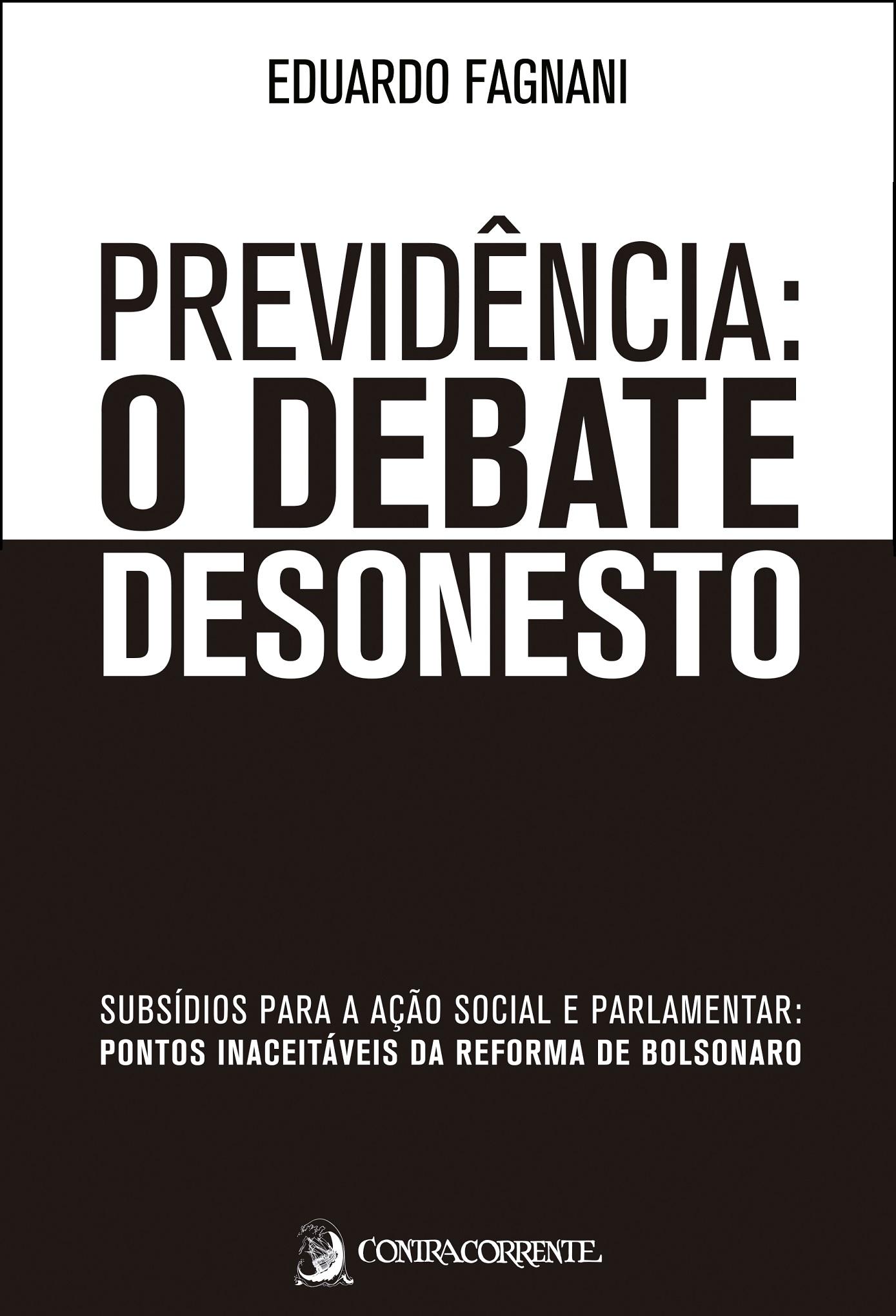 Previdência: o debate desonesto, livro de Eduardo Fagnani