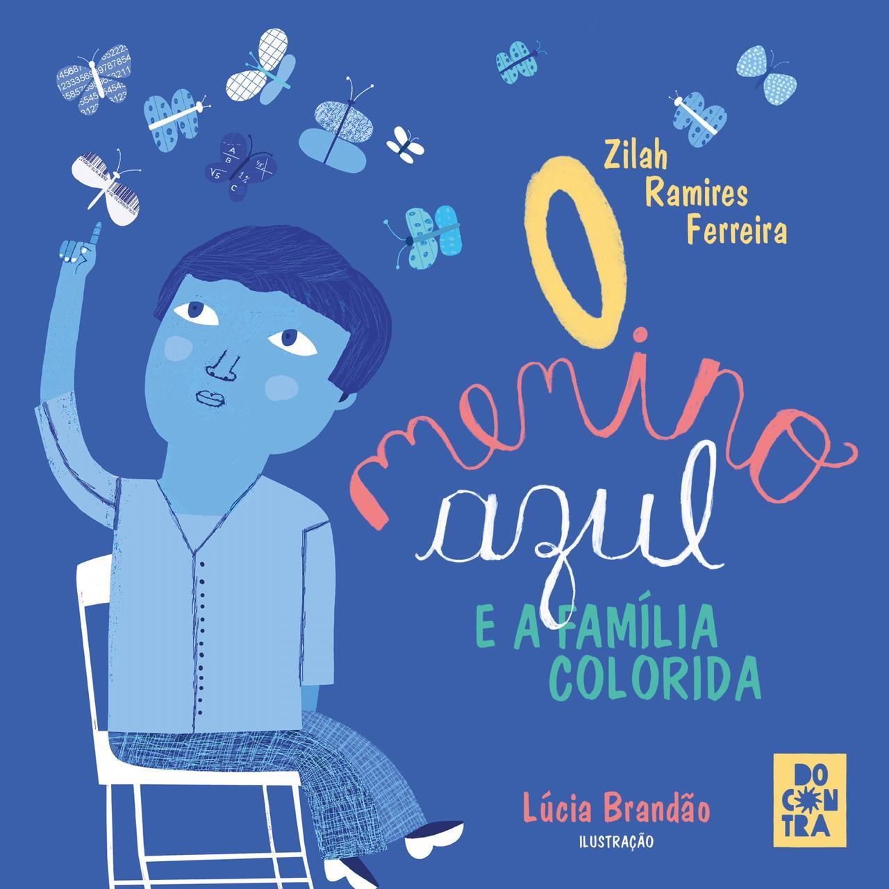 O menino azul e a família colorida, livro de Zilah Ramires Ferreira