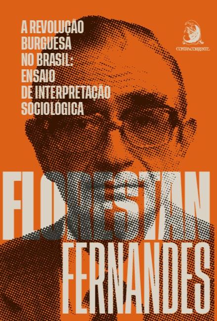 A revolução burguesa no Brasil - Ensaio de interpretação sociológica, livro de Florestan Fernandes
