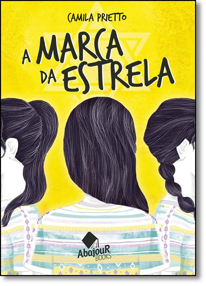 Marca da Estrela, A, livro de Camila Prietto