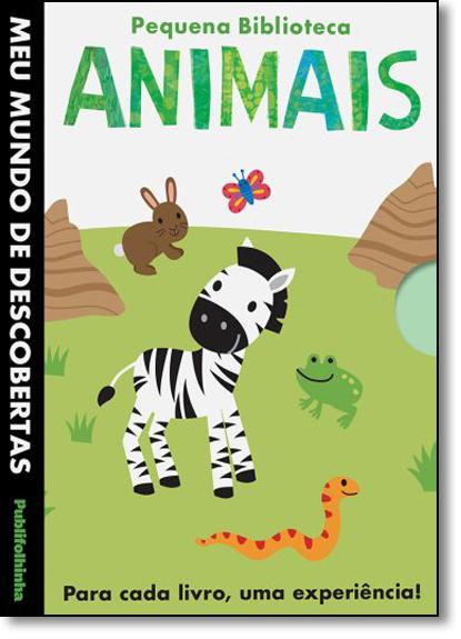 Pequena Biblioteca: Animais - Coleção Meu Mundo de Descobertas, livro de Little Tiger Press