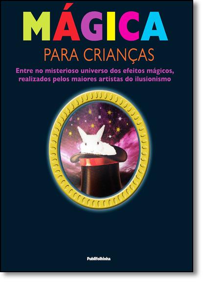 Mágica Para Crianças, livro de Dorling Kindersley