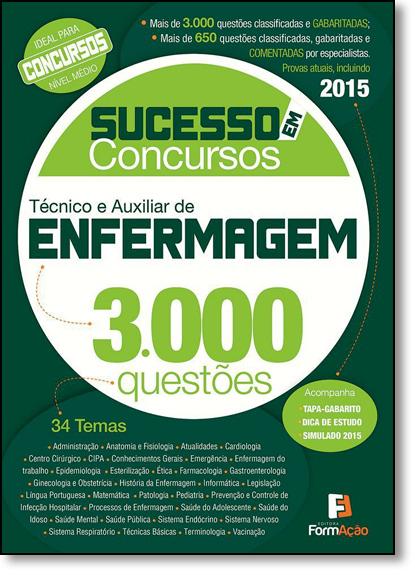 Técnico e Auxiliar de Enfermagem: 3.000 Questões - Coleção Sucesso em Concursos, livro de Editora Formação