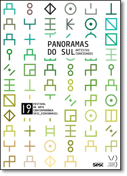19º Festival Internacional de Arte Contemporânea Sesc Videobrasil: Panoramas do Sul - Artistas Convidados - Idioma Port, livro de Bernardo José de Souza