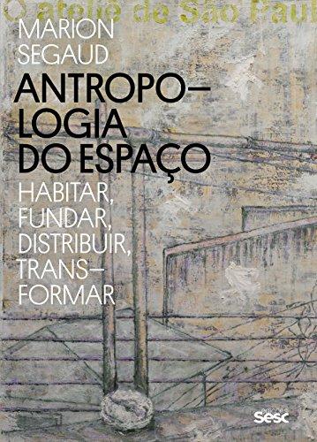 Antropologia do Espaço, livro de Segaud Marion