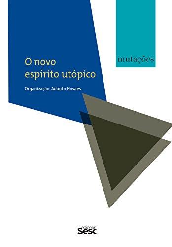 Mutações. O Novo Espírito Utópico, livro de Adauto Novaes