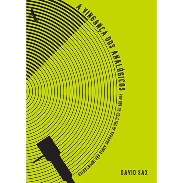 A Vingança dos Analógicos, livro de David Sax
