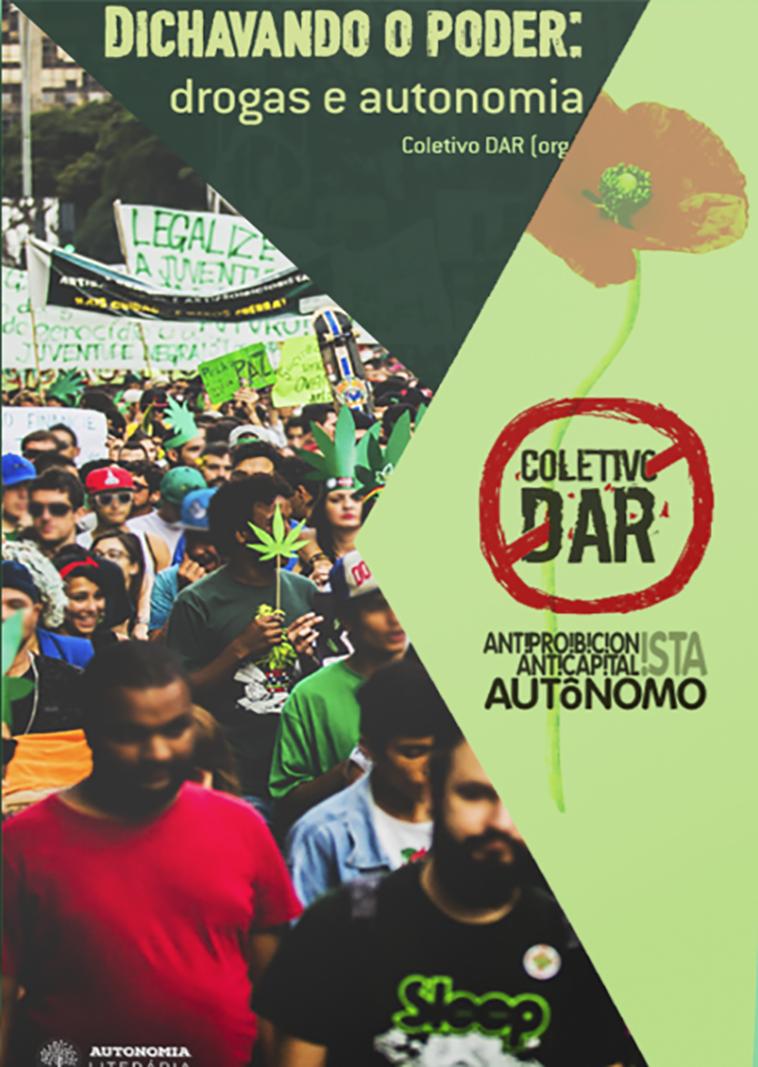 Dichavando o Poder: Drogas e Autonomia, livro de Coletivo DAR