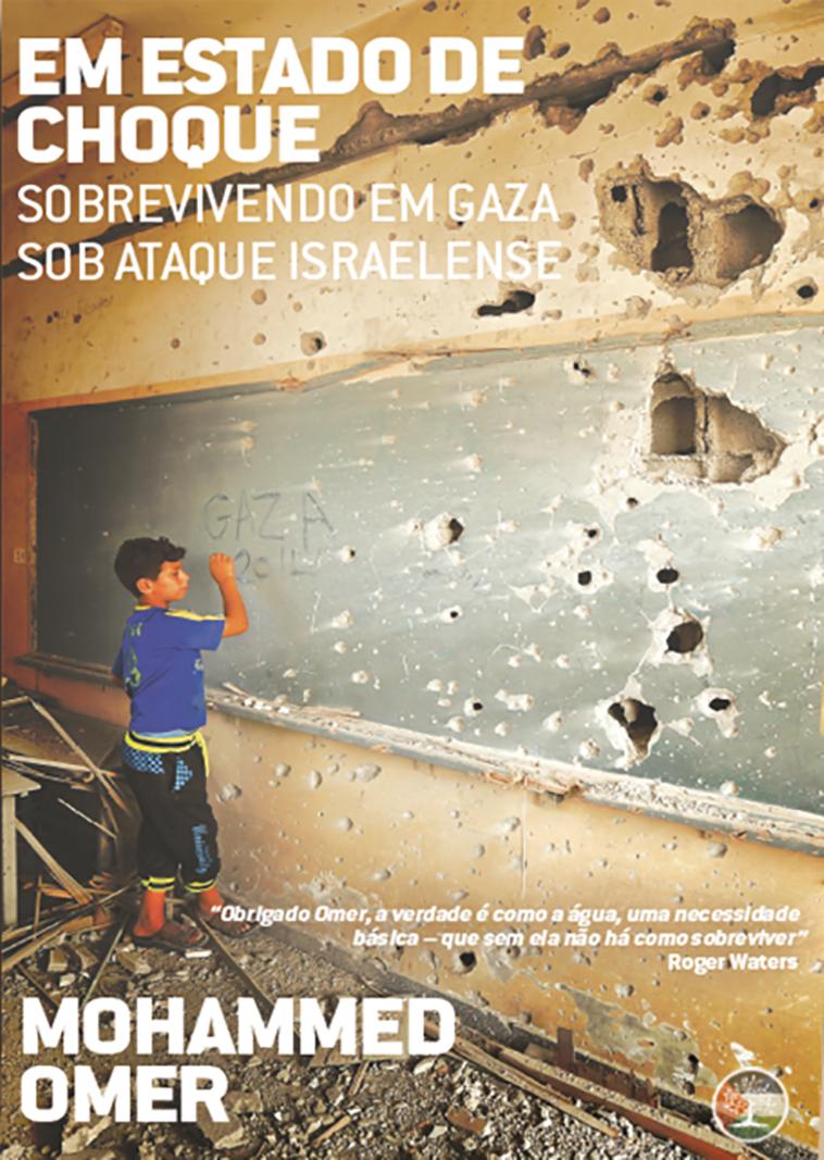 Em Estado de Choque: Sobrevivendo em Gaza Sob o Ataque Israelense, livro de Mohammed Omer