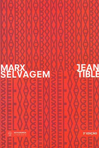 Marx Selvagem, livro de Jean Tible