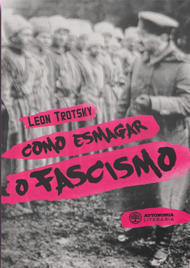 Como esmagar o fascismo, livro de Leon Trotsky