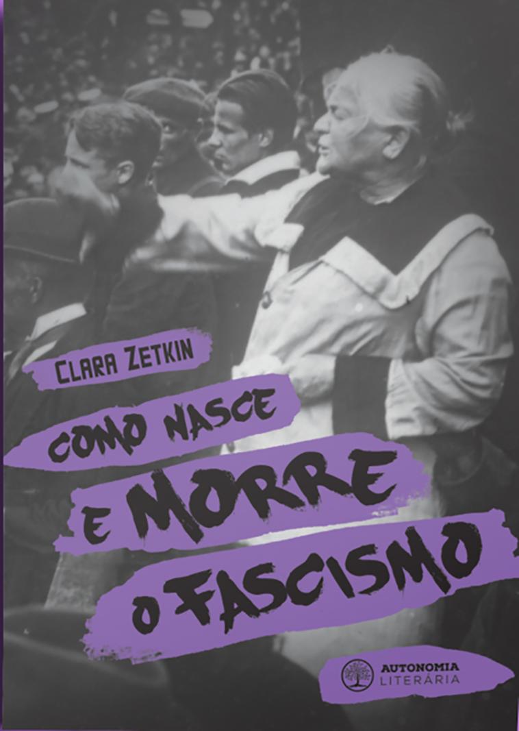 Como nasce e morre o fascismo, livro de Clara Zetkin