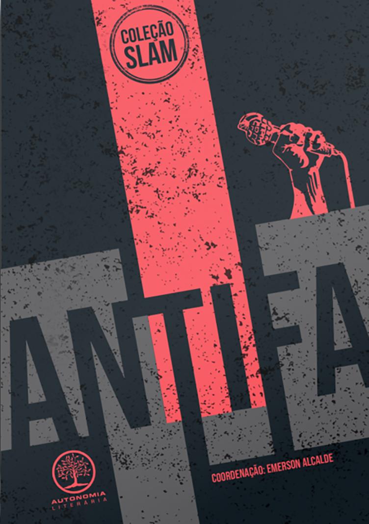 Slam - Antifa, livro de Emerson Alcalde (org.)