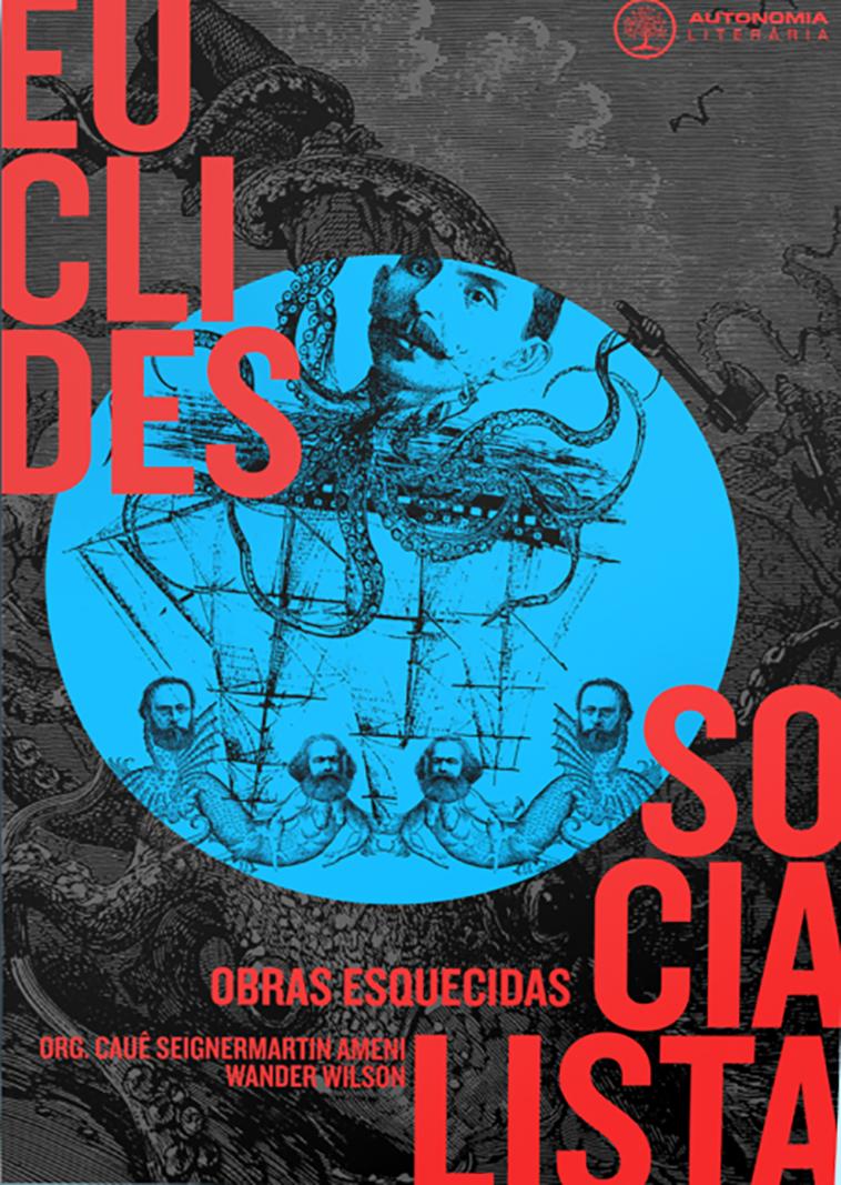 Euclides socialista - Obras esquecidas, livro de Cauê Seignemartin Ameni, Wander Wilson (orgs.)