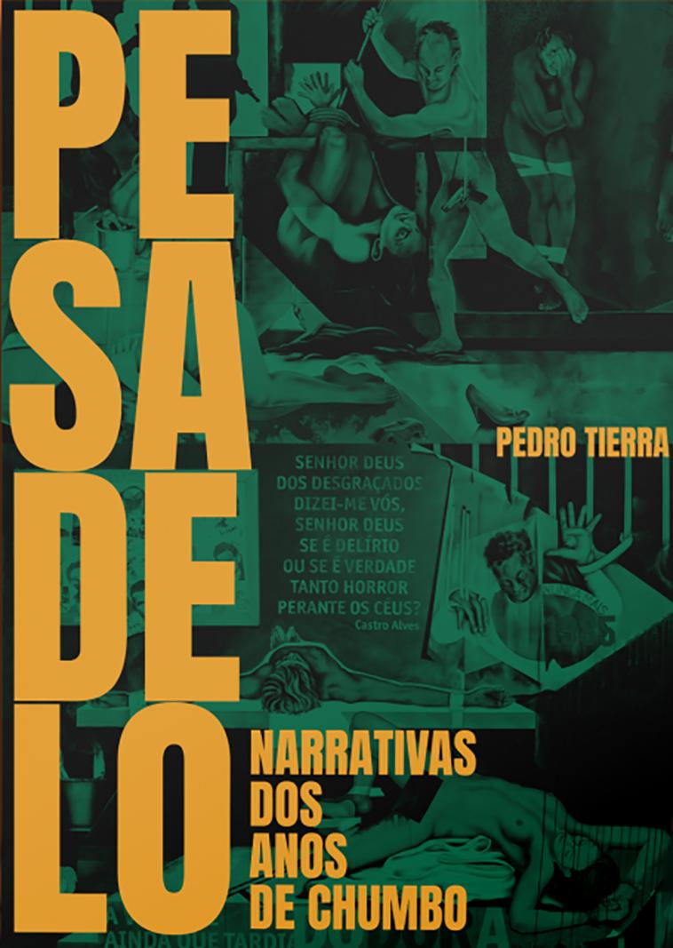 Pesadelo - Narrativas dos anos de chumbo, livro de Pedro Tierra