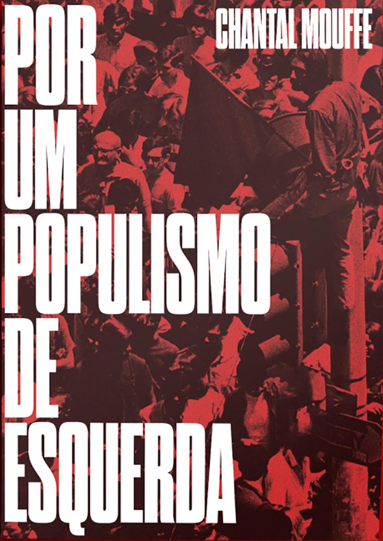 Por um populismo de esquerda, livro de Chantal Mouffe