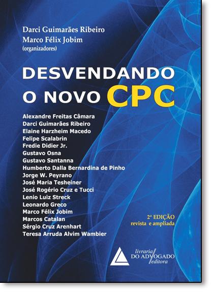 Desvendando o Novo Cpc, livro de Darci Ribeiro Guimarães