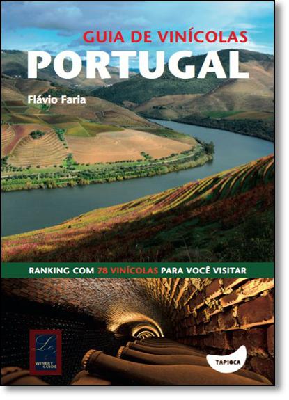 Guia de Vinículas: Portugal, livro de Flávio Faria