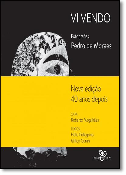 Vi Vendo: Fotografias, livro de Pedro de Moraes