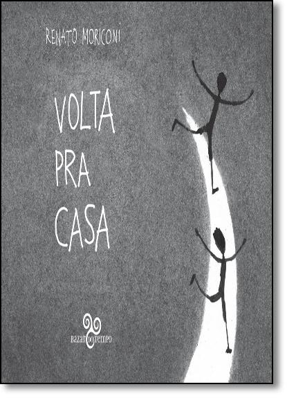 Volta Pra Casa, livro de Renato Moriconi