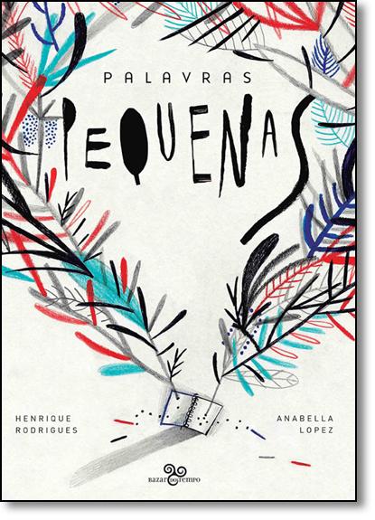 Palavras Pequenas, livro de Henrique Rodrigues