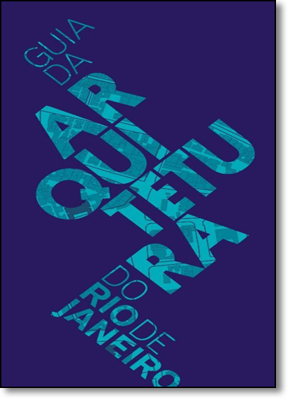 Guia de Arquitetura do Rio de Janeiro - Edição em Português, livro de Vários Autores