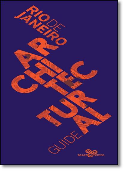 Guia de Arquitetura do Rio de Janeiro - Edição em Inglês, livro de Vários Autores