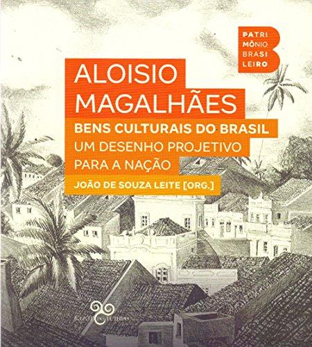 Bens culturais do Brasil: um desenho projetivo para a nação, livro de Aloísio Magalhães