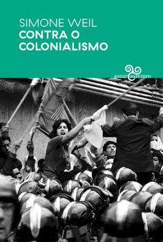 Contra o colonialismo, livro de Simone Weil