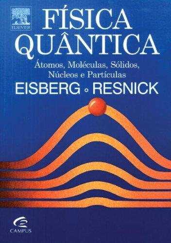 Física Quântica, livro de Robert Eisberg