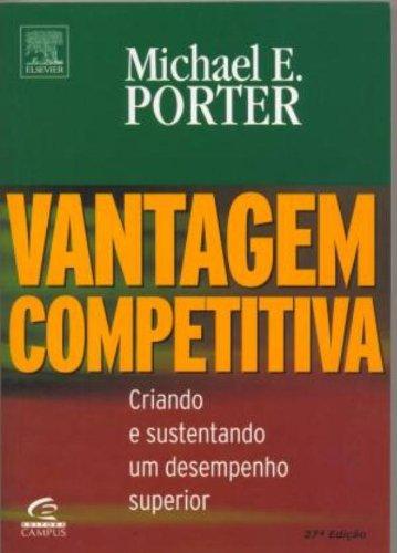 Vantagem Competitiva, livro de Michael E. Porter