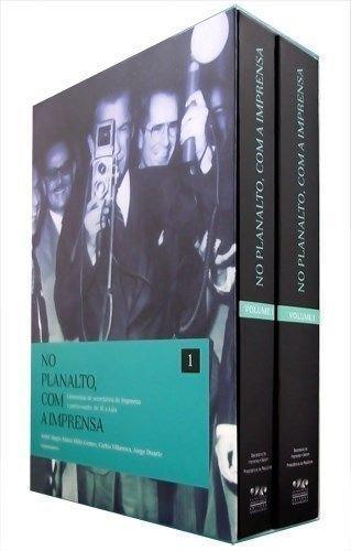 No Planalto, Com A Imprensa - Entrevistas De Secretarios E Porta-Vozes, livro de