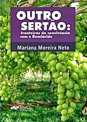 Outro sertão: fronteiras da convivência com o semiárido, livro de Mariana Moreira Neto