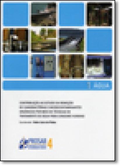 Contribuição Ao Estudo da Remoção de Cianobactérias e Microcontaminantes Orgânicos, livro de Valter Lucio De Padua
