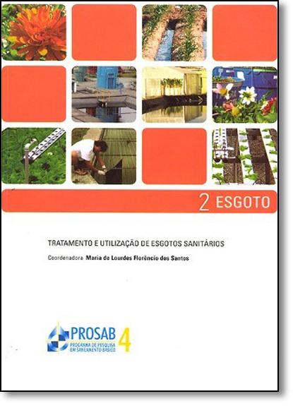 Tratamento e Utilização de Esgotos Sanitários, livro de Maria de Lourdes Florêncio dos Santos