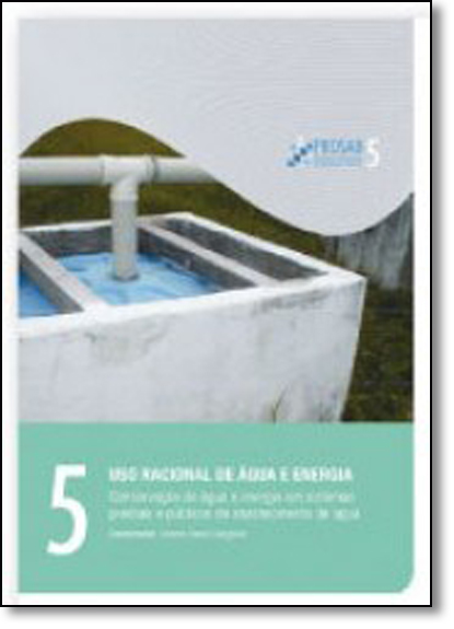 Conservação de Água e Energia em Sistemas Prediais e Públicos de Abastecimento de Água, livro de Ricardo Franci Gonçalves