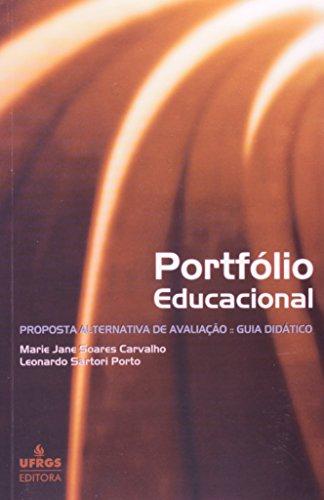 Portfólio Educacional: Proposta Alternativa de Educação, livro de Marie Jane Soares Carvalho