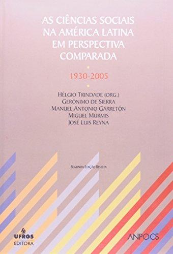 CIENCIAS SOCIAIS NA AMERICA LATINA EM PERSPECTIVA COMPARADA, AS: 1930-2005, livro de Diamantino Fernandes Trindade