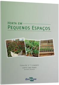 Horta em pequenos espaços, livro de Flávia Maria Vieira Teixeira Clemente