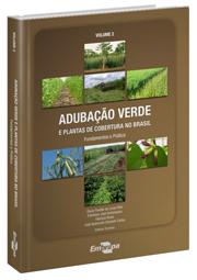Adubação Verde e Plantas de Coberturas no Brasil - Fundamentos e Prática - Vol 2, livro de Oscar Fontão de Lima Filho