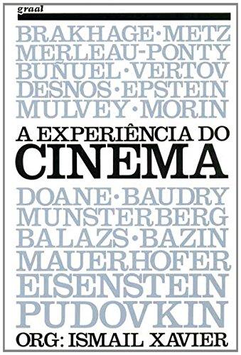 A experiência do cinema , livro de Ismail Xavier
