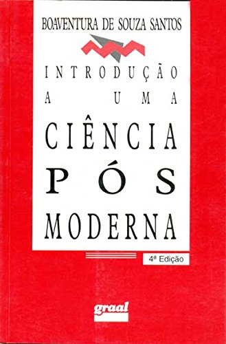 Introdução a uma ciência pós-moderna, livro de Boaventura de Souza Santos