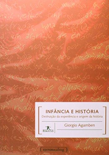 Infância e História: Destruição da Experiência e Origem da História, livro de Giorgio Agamben