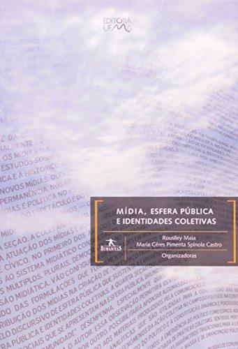 MIDIA, ESFERA PUBLICA E IDENTIDADES COLETIVAS, livro de MAIA, ROUSILEY C. M.