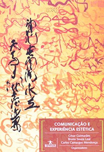 Comunicação e Experiência Estética, livro de César Guimarães