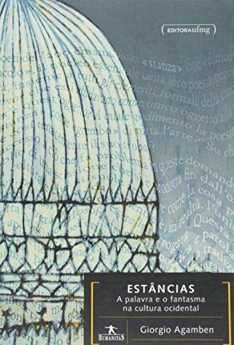Estâncias: A Palavra e o Fantasma na Cultura Ocidental, livro de Giorgio Agamben