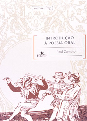 Introdução Á Poesia Oral, livro de Paul Zumthor