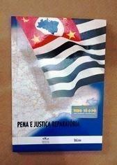 Pena e Justiça Reparatória, livro de José Eduardo Goulart , Fátima Lúcia de Oliveira e Silva
