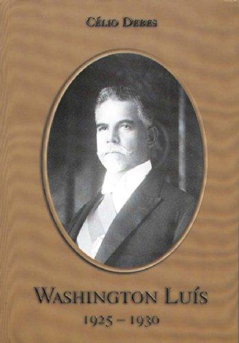 Washington Luis - 2, livro de Célio Debes