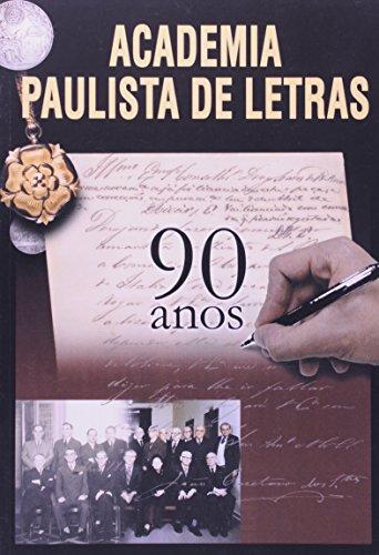 Academia Paulista de Letras - 90 anos, livro de Israel Dias Novaes, Célio Debes , Erwin Theodor (coordenação)
